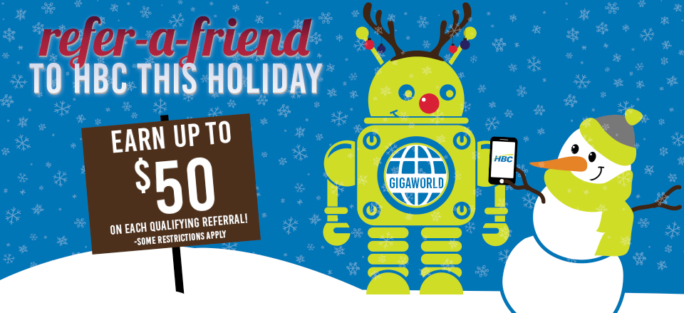 HBC Holiday Refer-a-Friend